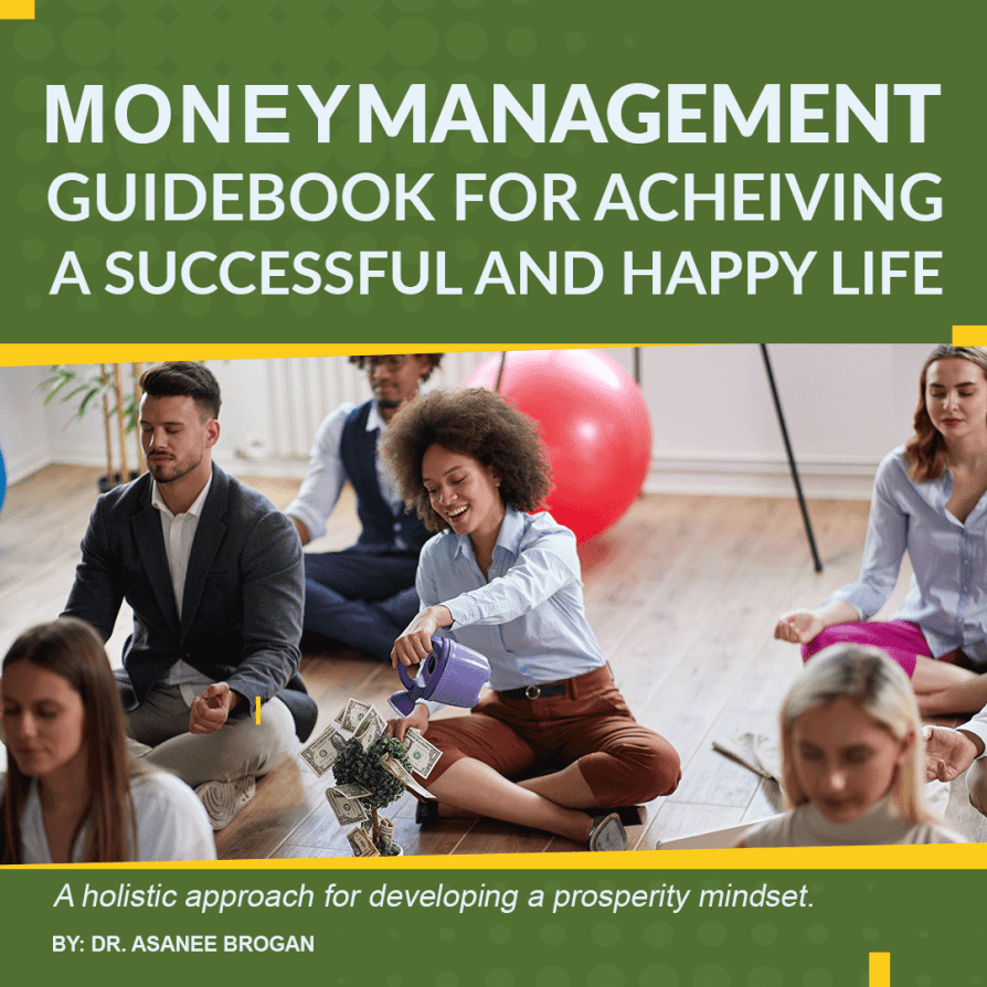 Money Management Guidebook for Achieving a Successful and Happy Life